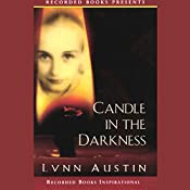 Candle in the Darkness | Lynn Austin