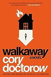 Walkaway: A Novel
