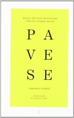 Descargar Libro Aquel Antiguo Muchacho: Vida De Cesare Pavese Lorenzo Mondo