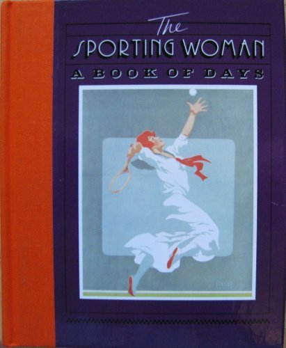 The Sporting Woman: A Book of Days