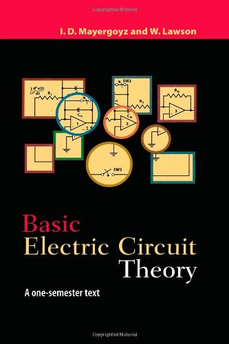 - Basic Electric Circuit Theory: A One-Semester Text