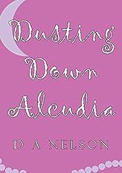 Dusting Down Alcudia: A Nina Esposito Adventure (The Nina Esposito Adventures Book 1)