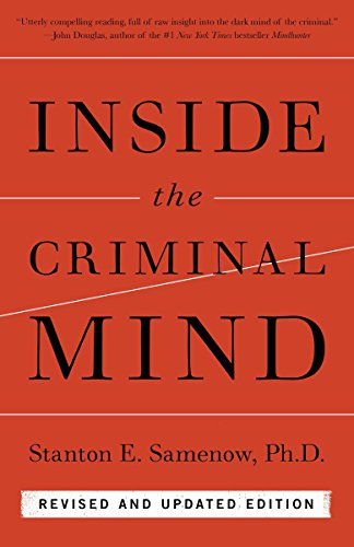 Inside the Criminal Mind: Revised and Updated Edition