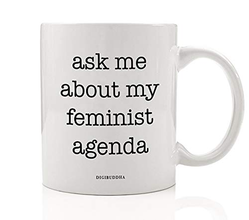 Reform Agenda - Ask Me About My Feminist Agenda Coffee Mug Gift Idea Resistance Activism Civil Rights March Protester Women's Birthday Christmas Present Family Friend Coworker 11oz Ceramic Tea Cup Digibuddha DM0593