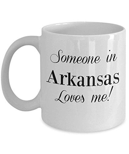 Someone in Arkansas Loves Me Mug - Love from State of Arkansas - Gift Coffee Tea Mug MUG 15oz