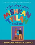 img - for Mishkan T'Filah for Children: A Siddur for Families and Schools book / textbook / text book