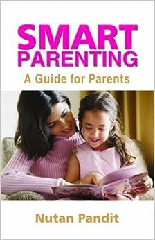 Smart Parenting: A Guide For Parents price comparison at Flipkart, Amazon, Crossword, Uread, Bookadda, Landmark, Homeshop18
