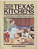From Texas Kitchens, James Stroman, 0884153770