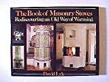 The Book of Masonry Stoves, David Lyle, 0931790573