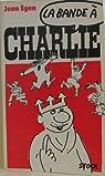 La bande à Charlie par Egen
