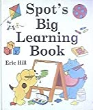 Spot's Big Learning Book, Eric Hill, 0399236104