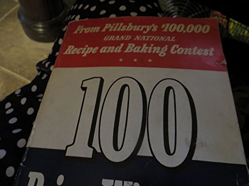 Contest Cookbook (100 Prize-Winning Recipes From Pillsbury's 1st $100,000 Grand National Recipe And Baking Contest - First Issue Bakeoff Cookbook - 1950)