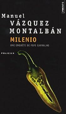 Milenio par Vázquez Montalbán
