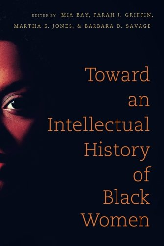 Search : Toward an Intellectual History of Black Women (The John Hope Franklin Series in African American History and Culture)
