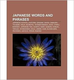 Japanese Words and Phrases: Samurai, Bonsai, Ninja, Manga ...