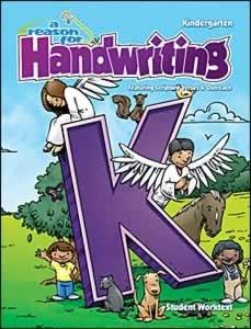 A Reason for Handwriting, Level K: Kindergarten Level Student Worktext