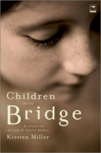 Children on the Bridge: A Story of Autism in South Africa - Popular Autism Related Book
