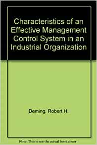 effective management control systems Effective management control deals with a critical but relatively neglected and misunderstood aspect of organizational effectiveness: the process of controlling the behavior of people in organizations the issue of organizational control and the design of an optimal control system is essential for.