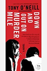 Down and Out on Murder Mile: A Novel Kindle Edition