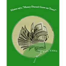 Mama says, ''Money Doesn't Grow on Trees!'': World of Dr. Mackamatix Mathematics Edutainment Book