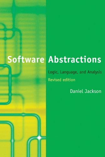 Software Abstractions: Logic, Language, and Analysis (The MIT Press) by The MIT Press