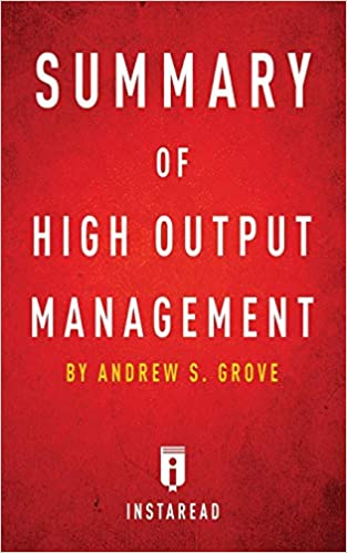 PDF Descargar Summary Of High Output Management: By Andrew S. Grove   Includes Analysis