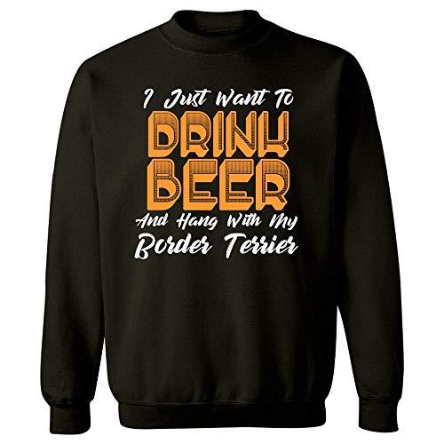 MESS Drink Beer and Hang with My Border Terrier - Sweatshirt Black ()