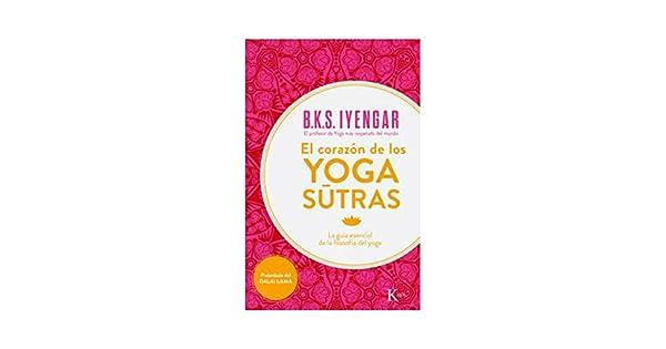 Amazon.com: El corazón de los yoga sûtras: La guía esencial ...