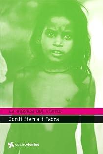 La música del viento par Sierra i Fabra