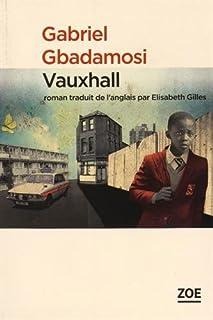 Vauxhall, Gbadamosi, Gabriel