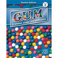 G.U.M. Grammar, Usage, and Mechanics Teachers Edition (Level F)