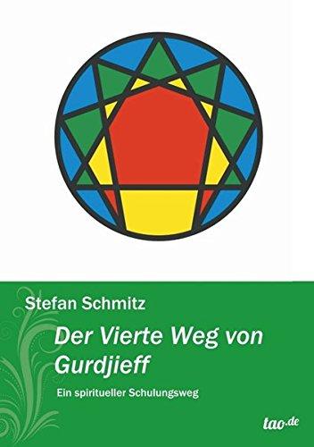 Der Vierte Weg von Gurdjieff: Ein spiritueller Schulungsweg