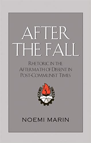 Book After the Fall: Rhetoric in the Aftermath of Dissent in Post-Communist Times