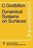 Dynamical systems on Surfaces, Godbillon, C., 3540116451