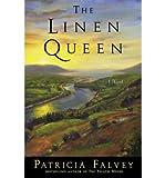 [ [ [ The Linen Queen [ THE LINEN QUEEN BY Falvey, Patricia ( Author ) Feb-15-2012[ THE LINEN QUEEN [ THE LINEN QUEEN BY FALVEY, PATRICIA ( AUTHOR ) FEB-15-2012 ] By Falvey, Patricia ( Author )Feb-15-2012 Paperback