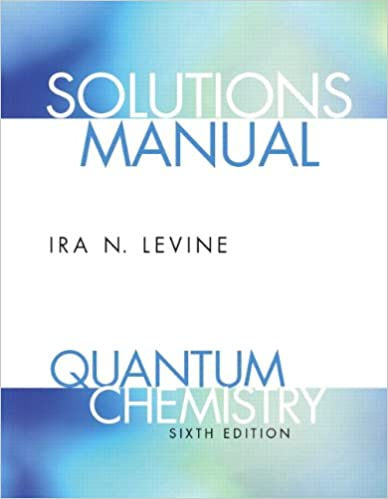 Student solutions manual for quantum chemistry ira n levine student solutions manual for quantum chemistry ira n levine 9780136131076 amazon books fandeluxe Images