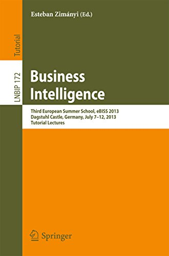 Download Business Intelligence: Third European Summer School, eBISS 2013, Dagstuhl Castle, Germany, July 7-12, 2013, Tutorial Lectures (Lecture Notes in Business Information Processing) Pdf