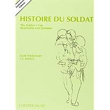 Histoire Du Soldat (The Soldier's Tale): Authorized Edition