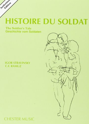 Histoire Du Soldat (The Soldier's Tale): Authorized Edition (English, French and German Edition)