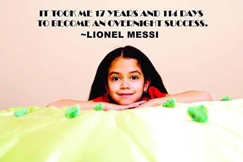 Me 17 Years 114 Days to Become an Overnight Success Lionel Messi Motivation Life Quote Custom Wall Decal Vinyl Sticker 8 Inches X 30 Inches ()
