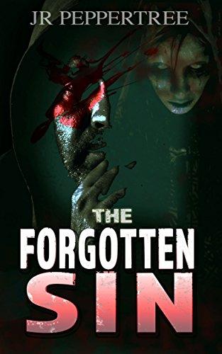 The Forgotten Sin (Mystery, Thriller, Suspense, Crime)