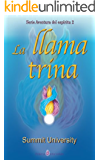 La llama trina (Spanish Edition)