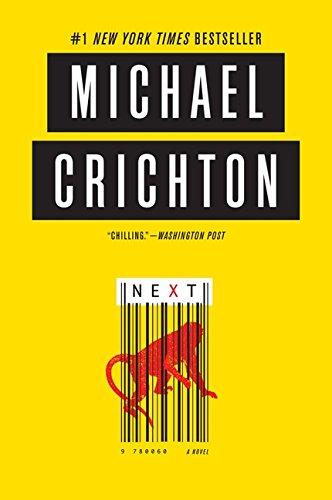 Next (Inglese) Copertina flessibile – 5 feb 2013 Michael Crichton HarperCollins 006222719X FICTION / Thrillers / General