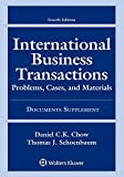International Business Transactions: Problems, Cases, and Materials, Fourth Edition, Documents Supplement (Supplements)
