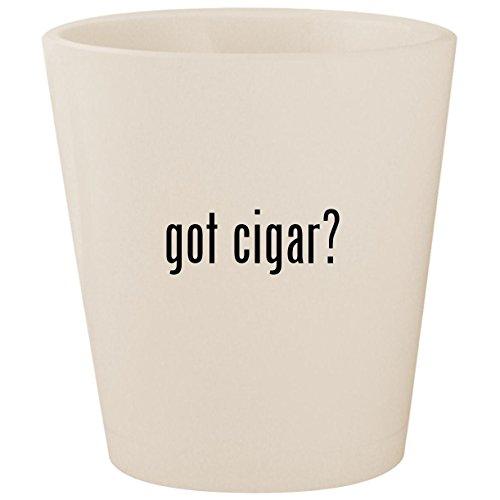 got cigar? - White Ceramic 1.5oz Shot Glass