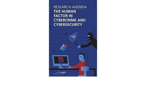 The Research Agenda the Human Factor in Cybercrime and Cybersecurity: Amazon.es: Rutger Leukfeldt: Libros en idiomas extranjeros