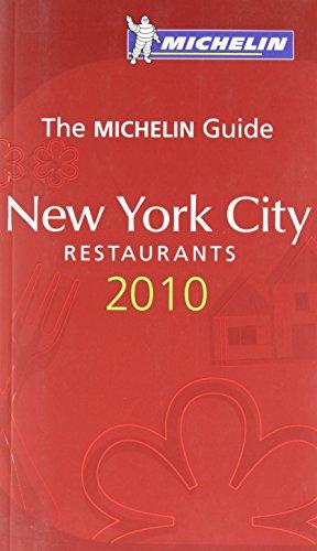 Michelin Red Guide New York City 2010, 5e: Restaurants & Hotels (New York Best Restaurants Michelin)