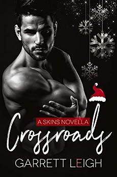 Crossroads (Skins Book 4) by [Leigh, Garrett ]