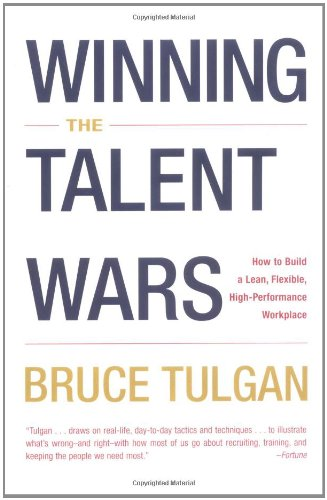 Winning the Talent Wars: How to Build a Lean, Flexible, High-Performance Workplace PDF