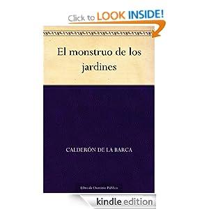 El monstruo de los jardines (Spanish Edition) Calderon de la Barca